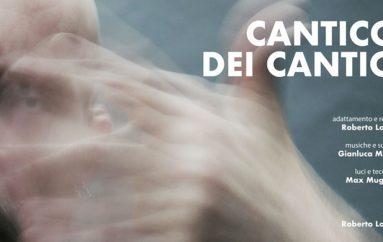 CANTICO DEI CANTICI di e con Roberto Latini al Teatro Florian – Pescara